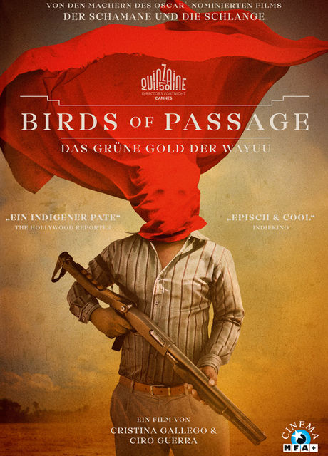 BIRDS OF PASSAGE – DAS GRÜNE GOLD DER WAYUU